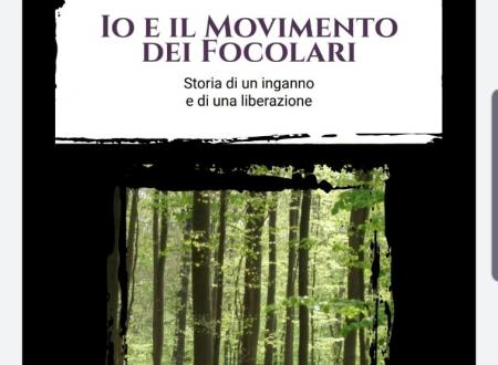 """""""Io e il Movimento dei Focolari"""": il libro testimonianza di una ex-focolarina  e l'uscita del film """"GRAZIE A DIO"""" – di François Ozon."""